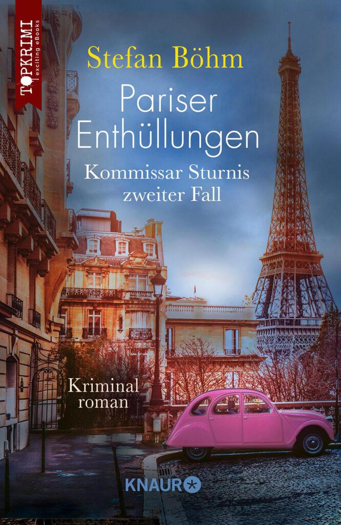 Pariser Enthüllungen von Stefan Böhm