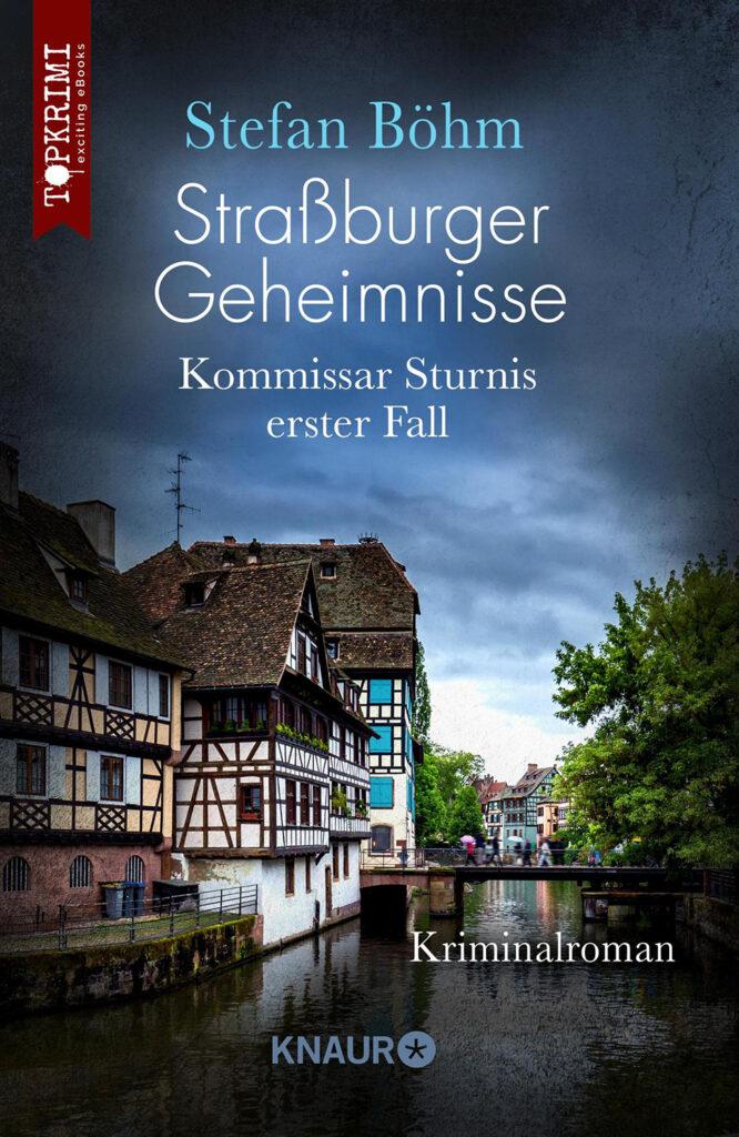 Straßburger Geheimnisse von Stefan Böhm